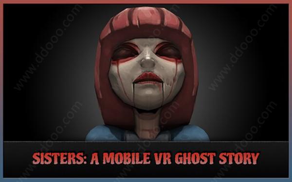 恐怖姐妹VR(Sisters VR) v1.5安卓版