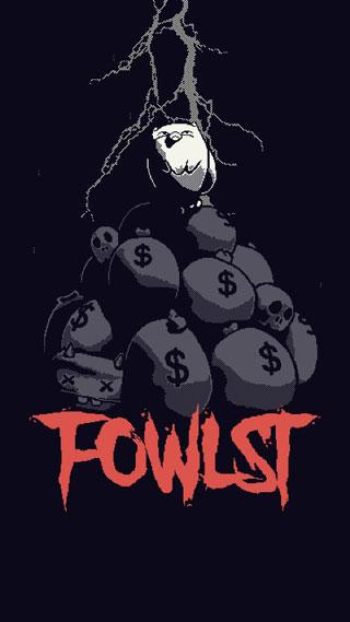 地狱逃脱(Fowlst)